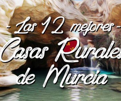 Las 12 Mejores Casas Rurales de Murcia - turismo-alojamiento-rural
