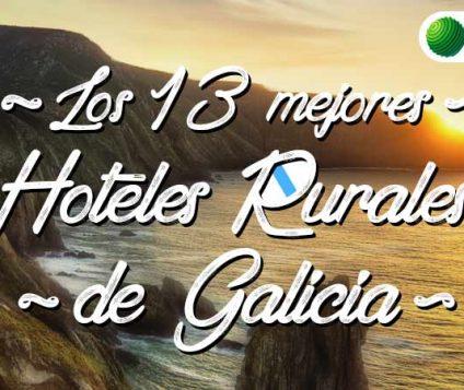 mejores hoteles rurales de galicia