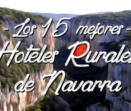 Los 15 mejores hoteles rurales con encanto de Navarra - turismo-alojamiento-rural