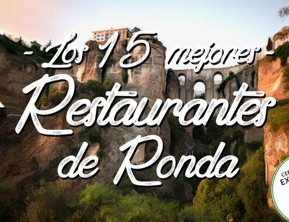 Los 15 mejores restaurantes de Ronda con certificado de excelencia