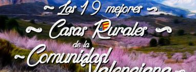 Las mejores casas rurales con encanto en la Comunidad Valenciana