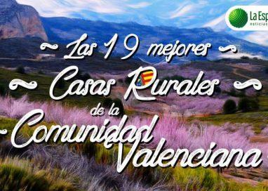 Las 19 Mejores Casas Rurales de la Comunidad Valenciana