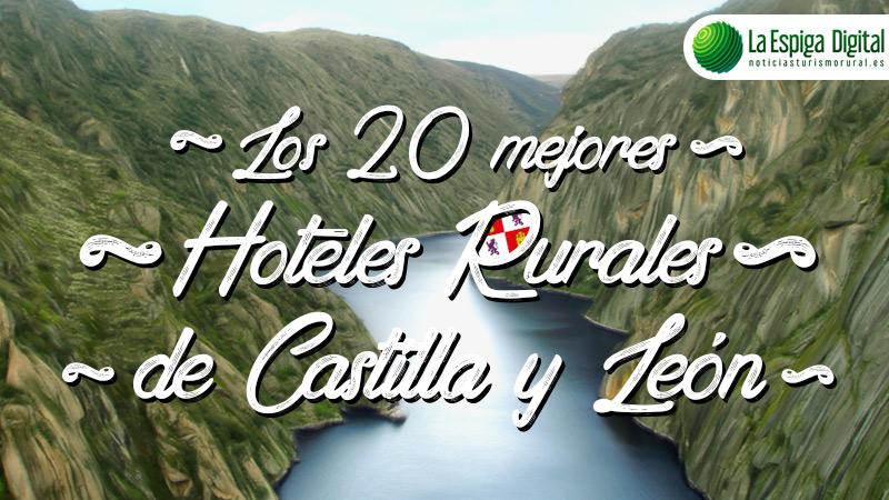 Los 20 mejores hoteles rurales con encanto en Castilla y León