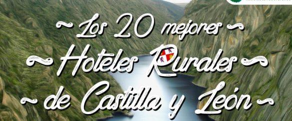 Hoteles Rurales con encanto en Castilla y León