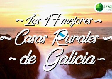 Las 17 Mejores Casas Rurales en Galicia