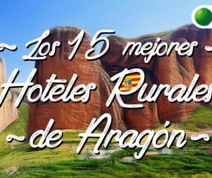 mejores hoteles rurales aragon