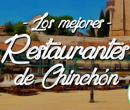 Los mejores restaurantes de Chinchón, en Madrid