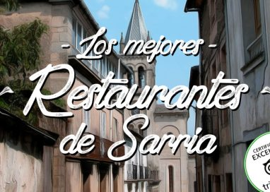 Restaurantes en Sarria con Certificado de Excelencia