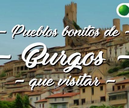 Pueblos bonitos de Burgos que visitar