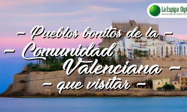 Pueblos bonitos de la Comunidad Valenciana que visitar