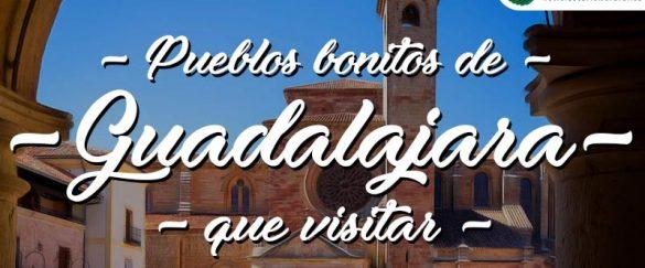 Pueblos bonitos que visitar en Guadalajara