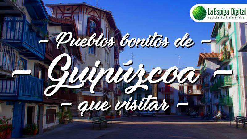 Pueblos bonitos de Guipúzcoa que visitar
