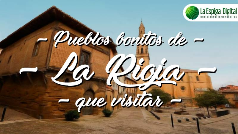 Pueblos bonitos de La Rioja que visitar