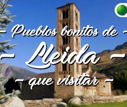 Pueblos bonitos que visitar en Lleida