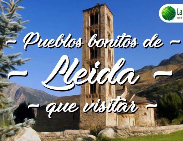 Pueblos bonitos de Lleida que visitar