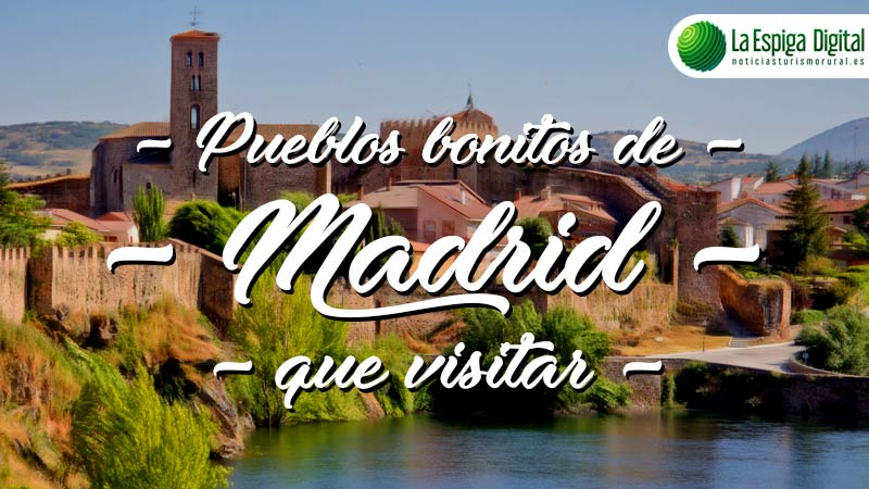 Pueblos bonitos de Madrid que visitar