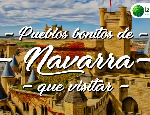 Pueblos bonitos de Navarra que visitar
