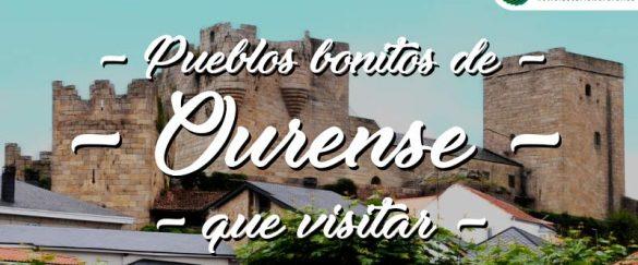 Pueblos bonitos que visitar en Ourense