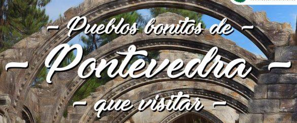 Pueblos bonitos que visitar en Pontevedra