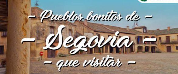 Pueblos bonitos que visitar en Segovia