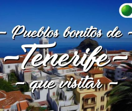 Pueblos bonitos que visitar en Tenerife