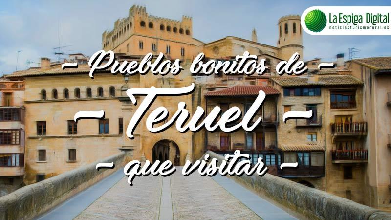 Pueblos bonitos de Teruel que visitar