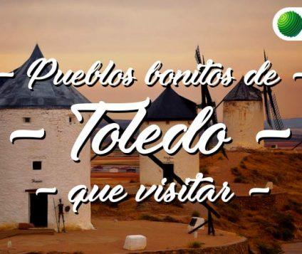 Pueblos bonitos que visitar en Toledo