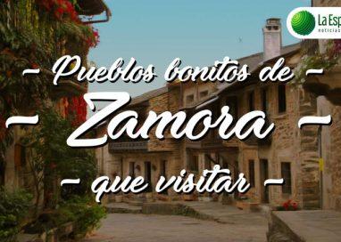 Pueblos bonitos de Zamora que visitar