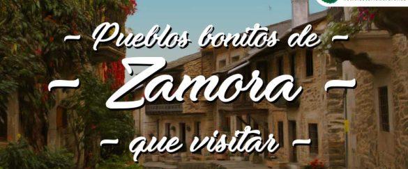 Pueblos bonitos que visitar en Zamora