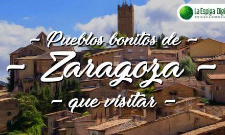 12 Pueblos Bonitos de Zaragoza que visitar