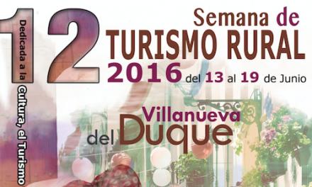 Villanueva del Duque comienza  su XII Semana de Turismo Rural