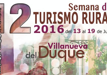 Villanueva del Duque comienza  su XII Semana de Turismo Rural - pueblos
