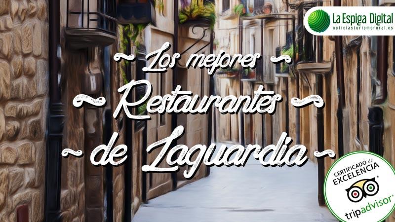 Restaurantes en Laguardia con Certificado de Excelencia
