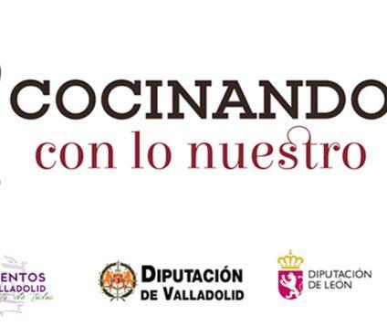 Cocinando con lo Nuestro. La iniciativa gastronómica para reactivar el turismo en Valladolid y León - gastronomia-restaurantes