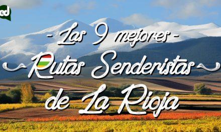 Las 9 mejores rutas senderistas de La Rioja