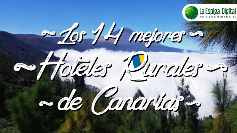 Los 14 mejores hoteles rurales con encanto de Canarias