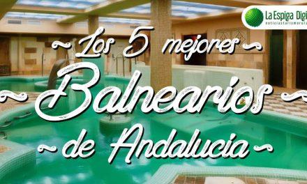 Los 5 mejores balnearios de Andalucía