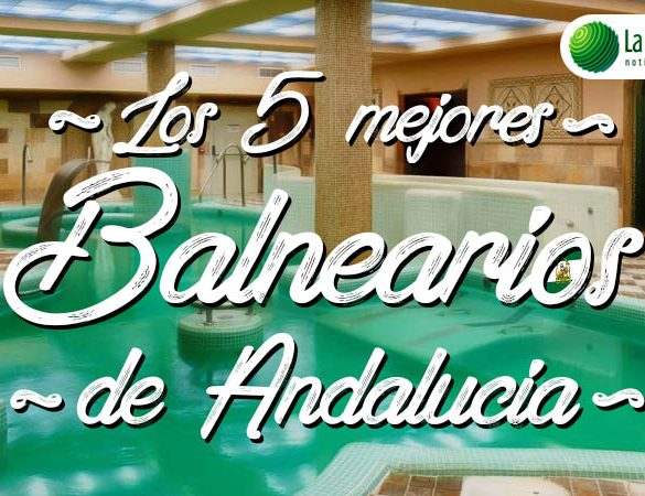 Los mejores balnearios de Andalucía