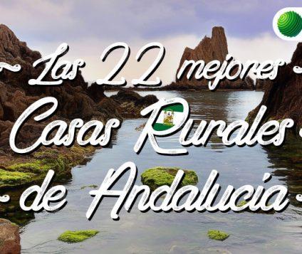 las mejores casas rurales de andalucía