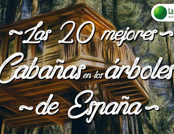 Las mejores cabañas en los árboles para dormir en España - turismo-alojamiento-rural