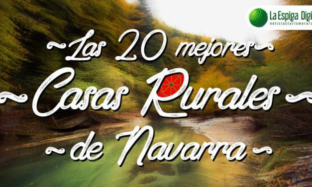 Las 20 Mejores Casas Rurales con encanto en Navarra