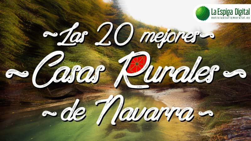 Las 20 Mejores Casas Rurales en Navarra