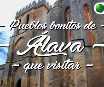 Pueblos bonitos que visitar en Álava