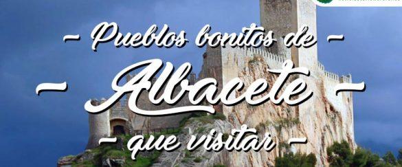 Pueblos bonitos que visitar en Albacete