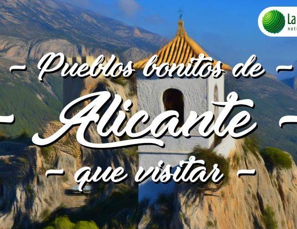 Pueblos bonitos que visitar en Alicante