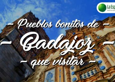 Pueblos bonitos de Badajoz que visitar