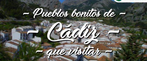 Pueblos bonitos que visitar en Cádiz