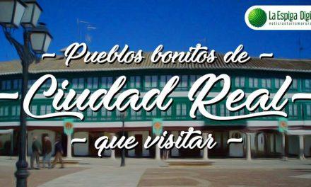 6 Pueblos Bonitos de Ciudad Real que visitar