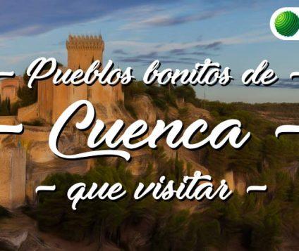 Pueblos bonitos que visitar en Cuenca
