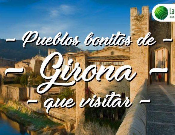 Pueblos bonitos que visitar en Girona